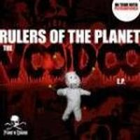 Rulers Of The Planet  - The Voodoo E.P.