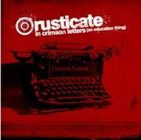 Rusticate - Crimson Letters
