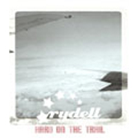 Rydell - Hard On The Trail
