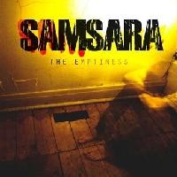 Samsara - The Emptiness