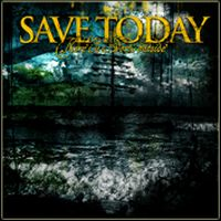Save Today - There Is A World Outside