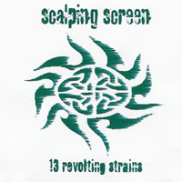 Scalping Screen - 13 Revolting Strains