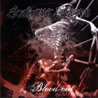"Scalping Screen - ""... Blood Out\"""