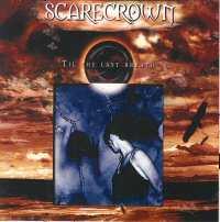 Scarecrown - 'Til The Last Breath