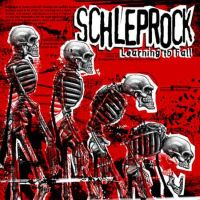 Schleprock - Learning to Fall