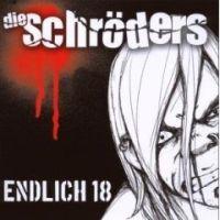 Die Schröders - Endlich 18