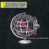 Scorefor - Leaving The Birdcage