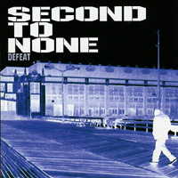 Second to None - Defeat