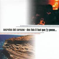 Secretos Del Corazon - Des Fois Il Faut Que J\'y Pense