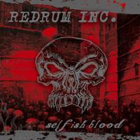 Redrum Inc. - Selfish Blood