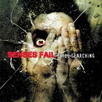 Senses Fail - Still Searching