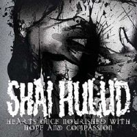 Shai Hulud - Hearts Once Nourished With Hope And Compassion