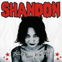 Shandon - Not So Happy To Be Sad...
