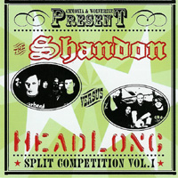 Shandon / Headlong - Split Competition Vol. I