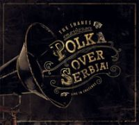 The Shanes - Polka Over Serbja!