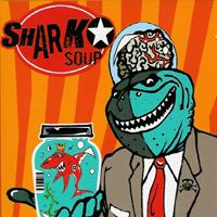 Shark Soup - s/t