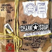 Shark Soup - Back To The B-Sides