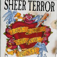 Sheer Terror - Love Songs for the Unloved
