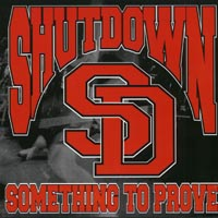 Shutdown - Something To Prove