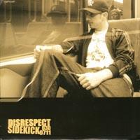 Sidekick / Disrespect - Split 7\'\'