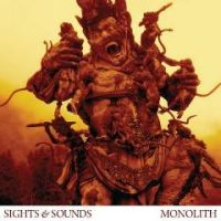 Sights And Sounds - Monolith