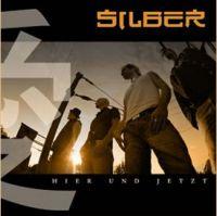 Silber - Hier Und Jetzt