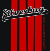 Silverbug - Your Permanent Record
