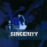 Sincerity - Kids of 2k1