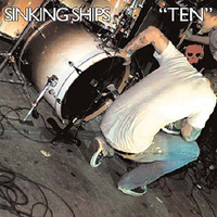 Sinking Ships - Ten (7inch)