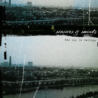 Sinners And Saints - The Sky Is Falling