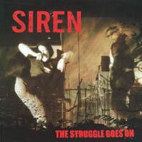 Siren - The Struggle Goes On