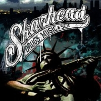 Skarhead - Drugs, Music and Sex