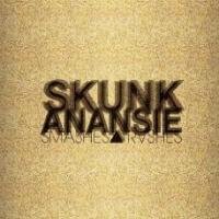 Skunk Anansie - Smashes & Trashes