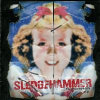 Sledgehammer - Your Arsonist E. P