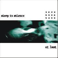 Sleep In Silence - At Last