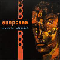 Snapcase - Designs For Automotion