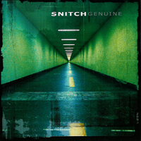 Snitch - Genuine