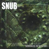 Snub - Memories in Richter