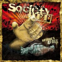 Society Off - Nothing's 4 free