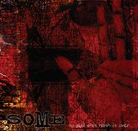 Some - So Glad This Hush Is Over (EP)
