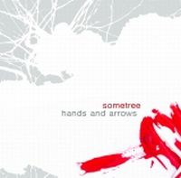 Sometree - Hands And Arrows [EP]