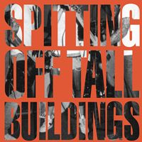 Spitting Off Tall Buildings - Fuck Ups [cds]