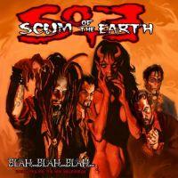 Scum Of The Earth - Blah...Blah...Blah...Love Songs for the New Millenium