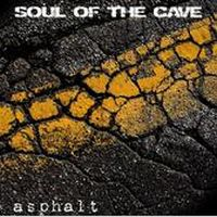 Soul Of The Cave - Asphalt