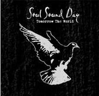 Soul Sound Day - Tomorrow The World
