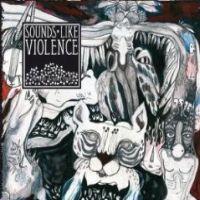 Sounds Like Violence - The Devil On Nobel Street