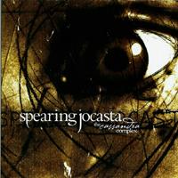 Spearing Jocasta - The Cassandra Complex