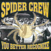 Spidercrew - You Better Recognize