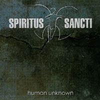 Spiritus Sancti - Human Unknown