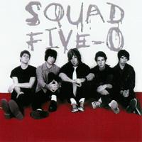 Squad Five-O - s/t
